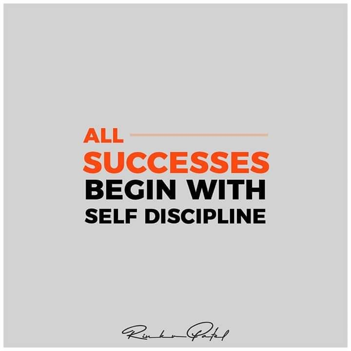 All successes begin with self discipline.  #entrepreneur #business #motivation #entrepreneurship #success #entrepreneurlife #marketing #love #startup #inspiration #money #businessowner #goals #RinkuPatel