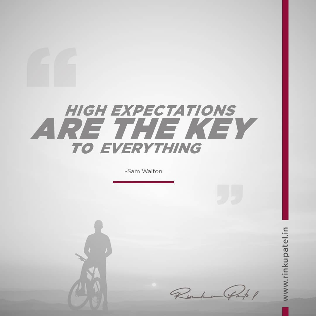 High expectations are the key to everything. - #SamWalton . #entrepreneurlifestyle #entrepreneurspirit #business #success #businessowner #inspiration #entrepreneursofinstagram #successmindset #successquotes #stylemehappy #sundayfunday #motivationalmondays #motivationalquotes #motivationoftheday #motivation #selfmotivation #fitnessmotivation #expectation #faith #inspiration #life #rinkupatel #rinku5265