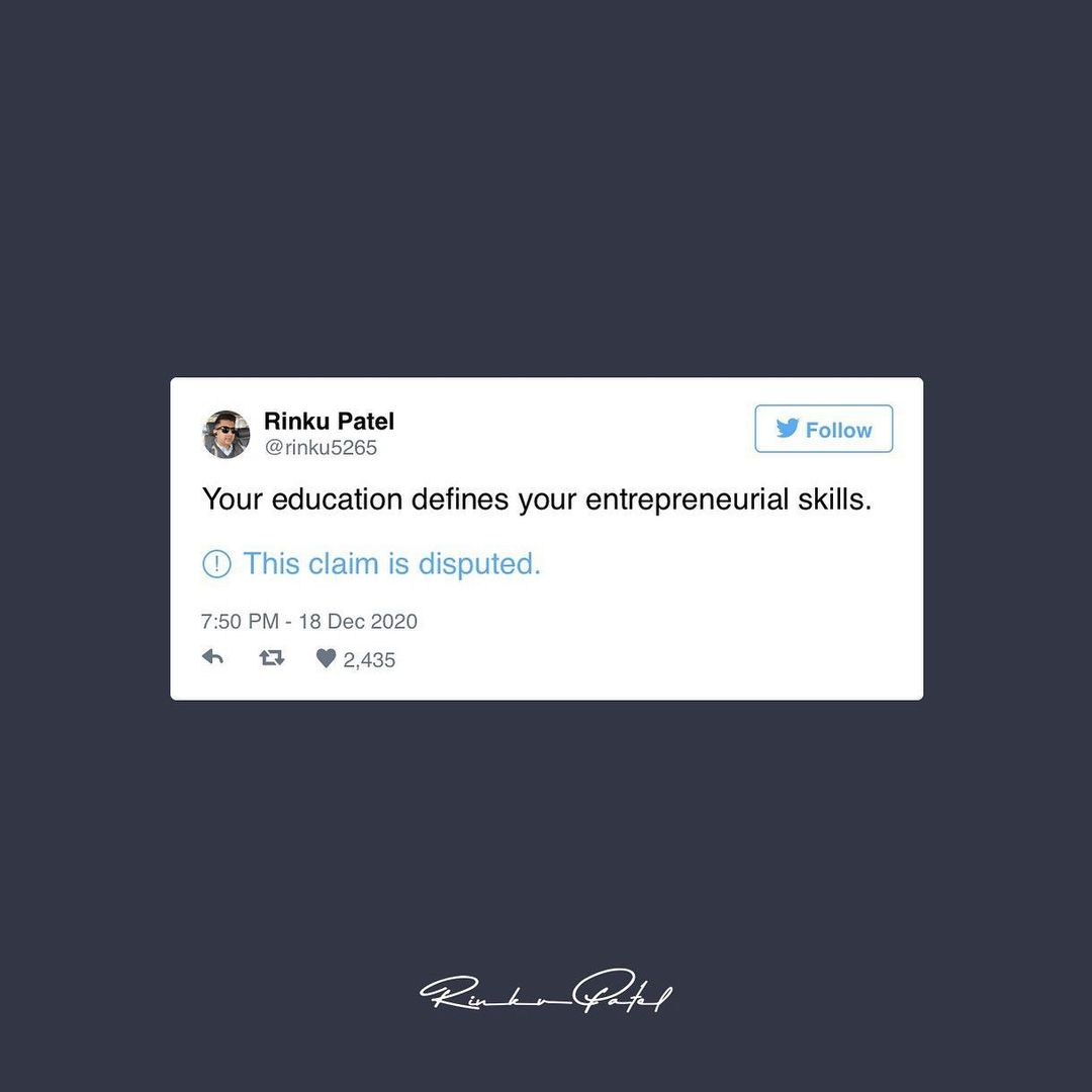 Being an entrepreneur doesn't necessarily mean you should be educated. Skills are more important than the college degree.  #anarrubtechpvtltd #rinku5265 #twitter #twittertrends #trending #trendingnow #claimisdisputed #thisclaimisdisputed #socialsamosa #entrepreneur #entrepreneurlife #entrpreneurship #entrepreneurmindset
